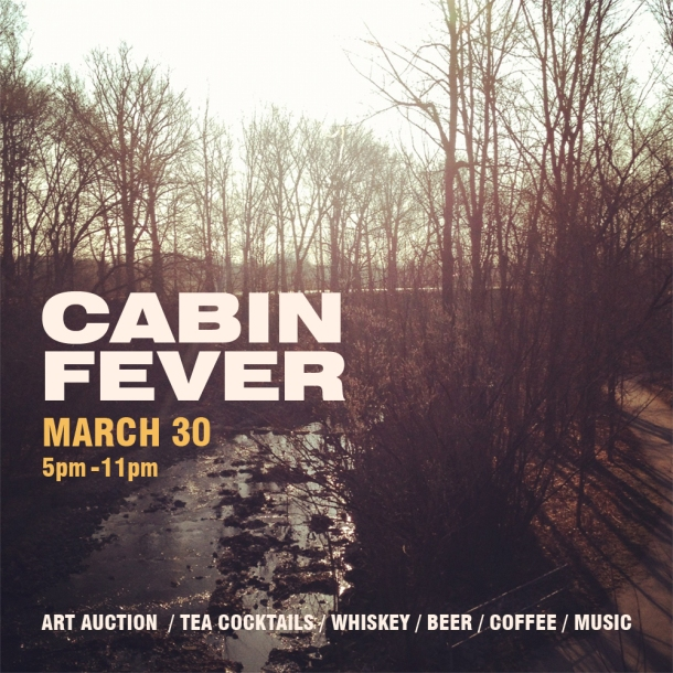March 30th Poster - Cabin Fever